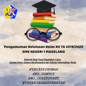 Pengumuman Kelulusam Siswa Kelas XII Program 3 Tahun SMK Negeri 1 Magelang Tahun 2019/2020