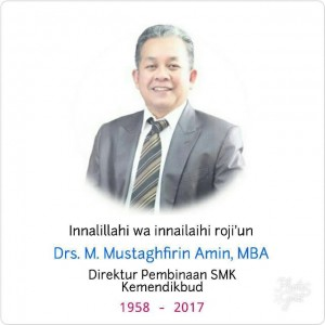 Bapak Direktur Pembinaan SMK, Pak Mustaghfirin Amin